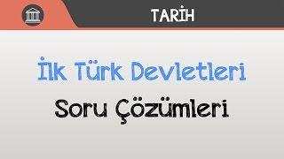 İlk Türk Devletleri - Soru Çözümleri