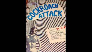 COCKROACH ATTACK Psychedelic Heaven