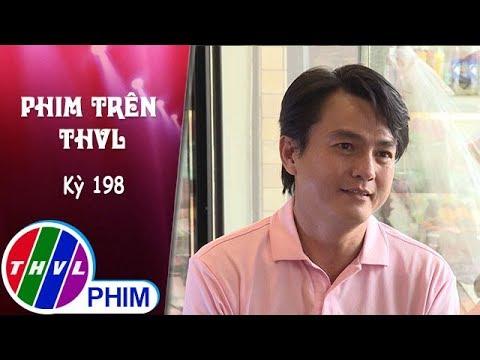 THVL | Phim Trên THVL - Kỳ 198: Gặp gỡ cậu Ba chung tình Cao Minh Đạt | Phim Tiếng sét trong mưa