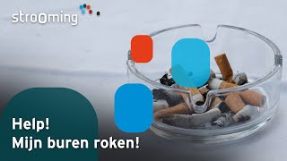 Videoproductie Help, mijn buren roken!