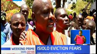 Isiolo Eviction Fears: Irate residents took to the streets to protest against quest to evict them