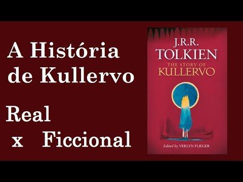 A História de Kullervo - J. R. R. Tolkien | Real x Ficcional