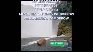 The Streets Everything Is Borrowed (Lyrics)