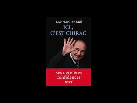 Jean-Luc Barré - Ici Chirac