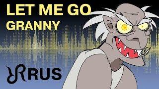 GRANNY animatic [Let Me Go] Random Encounters RUS song #cover