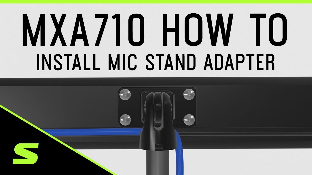 Shure MXA710 How To Install the Mic Stand Adapter