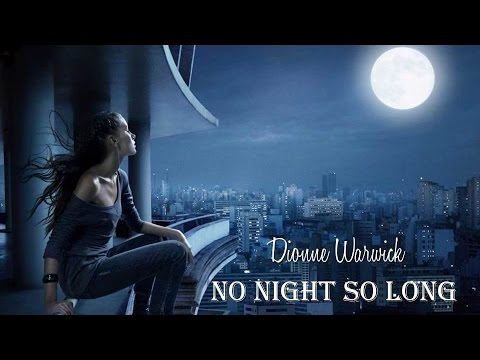 No Night So Long   Dionne Warwick  (TRADUÇÃO) HD (Lyric Video)
