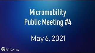 Preview image of Micromobility Public Meeting #4 - May 6, 2021