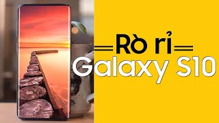 Rộ tin rò rỉ Galaxy S10: Nhiều thứ hay ho đáng bàn