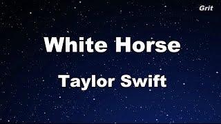 White Horse - Taylor Swift Karaoke【No Guide Melody】