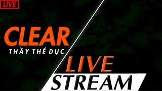[13/12/2018 SBTC Clear] Stream nốt hôm nay mai off cổ vũ Việt Nam!!