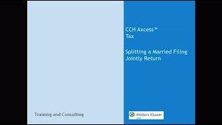 CCH Axcess™ Tax - Splitting A MFJ Tax Return
