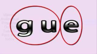 Aprender A Leer: Las Sílabas: Ga, Gue, Gui, Go,  Gu - The Syllables: Ga, Gue, Gui , Go, Gu