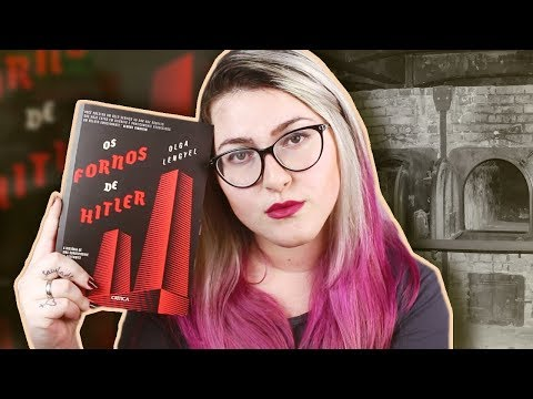 Os detalhes do horror em OS FORNOS DE HITLER (Olga Lengyel)