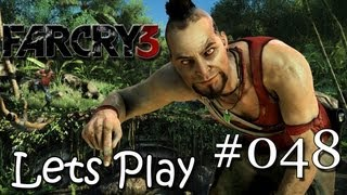Let´s Play FarCry 3 : #048 - Poker Unter Freunden? [German HD]