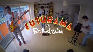 Futureboy Slimarama (Futurama Theme Vs. Fatboy Slim)