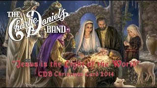 Jesus is the Light of the World - CDB Christmas Card 2014