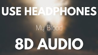 Gambar cover Twenty One Pilots - My Blood (8D AUDIO)