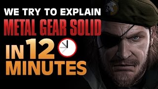 We Try to Explain Metal Gear in 12 Minutes