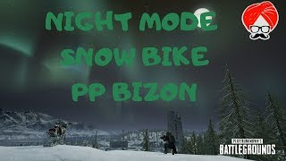 NIGHT MODE, PP BIZON & SNOW BIKE in PUBG PC LIVE 🔴