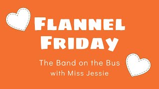 Storytime Snippets | Flannel Friday | Miss Jessie | The Band On The Bus