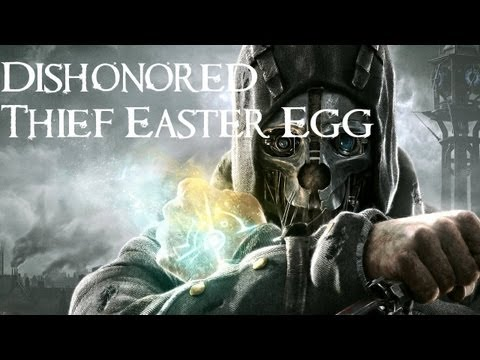 How To Find An Awesome Thief Easter Egg In Dishonored
