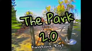 The Park 2.0 [FPV Freestyle]