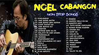 NEW OPM 2019 Non Stop Noel Cabangon Songs 🎤🎶🎶