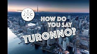 How Do You Say Toronto?