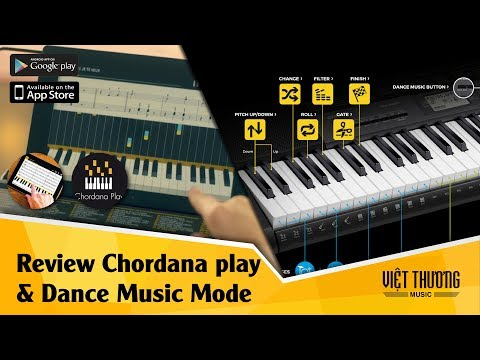 Review tính năng Chordana play và Dance Music Mode trên organ Casio