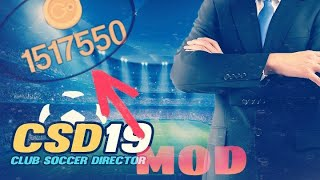 CLUB SOCCER DIRECTOR 2019 MOD - UNLIMITED COINS