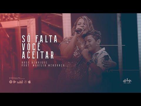 Música Só Falta Você Aceitar (Letra) Part Marília Mendonça