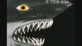 The Old Man And The Sea - Going Blind