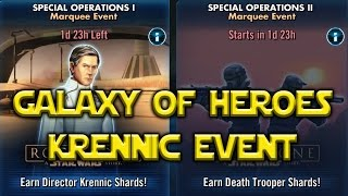 Star Wars: Galaxy Of Heroes - Krennic Marquee Event 1