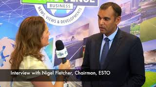 Interview with Nigel Fletcher, Chairman, ESTO