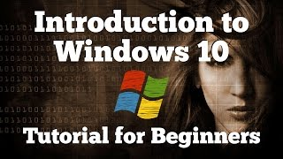 Introduction to Windows 10 | Tutorial & Guide for Beginners 2017 / 2018