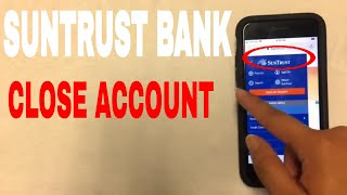 ✅  4 Ways To Close Suntrust Bank Account 🔴