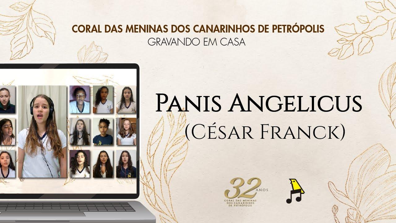 Meninas dos Canarinhos | Panis Angelicus – Gravando em casa #4