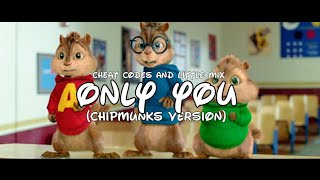 Little Mix, Cheat Codes - Only You (Chipmunks Cover)
