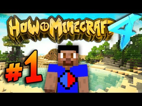 A NEW BEGINNING - HOW TO MINECRAFT S4 #1