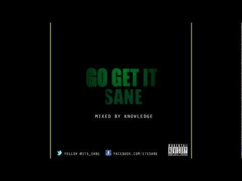 Sane - Go Get It Freestyle