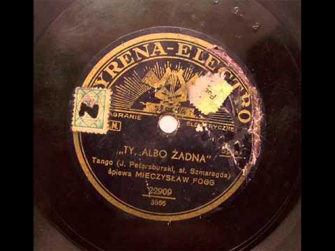 Mieczyslaw Fogg! - Ty albo zadna (1932).avi