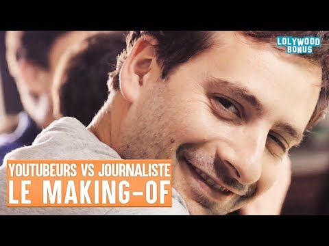 Youtubeurs VS Journaliste - Le Making-Of