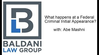 What Happens at a Federal Crime Initial Appearance?