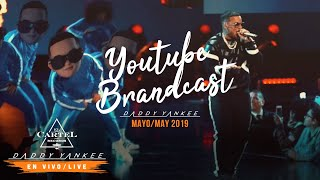 Daddy Yankee - YouTube Brandcast 2019
