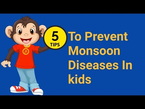 Monsoon Disease Prevention | 5 easy Tips to Prevent Diseases in Kids (2018)