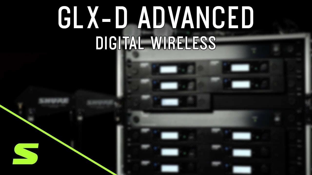 Shure GLX-D Advanced Digital Wireless