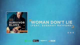 Walter Trout - Woman Don't Lie feat. Sugaray Rayford (Survivor Blues) 2019