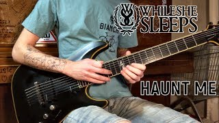 While She Sleeps | HAUNT ME | Guitar cover + TABS (2018)