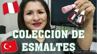 MI COLECCION DE ESMALTES /MARCAS TURCAS /PERUANA VIVIENDO EN TURQUIA